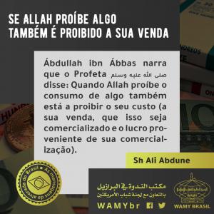Se Allah proíbe algo também é proibido a sua venda
