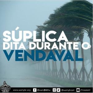SÚPLICA DITA DURANTE O VENDAVAL