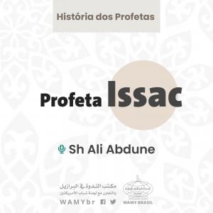 História dos Profetas - Profeta Issac