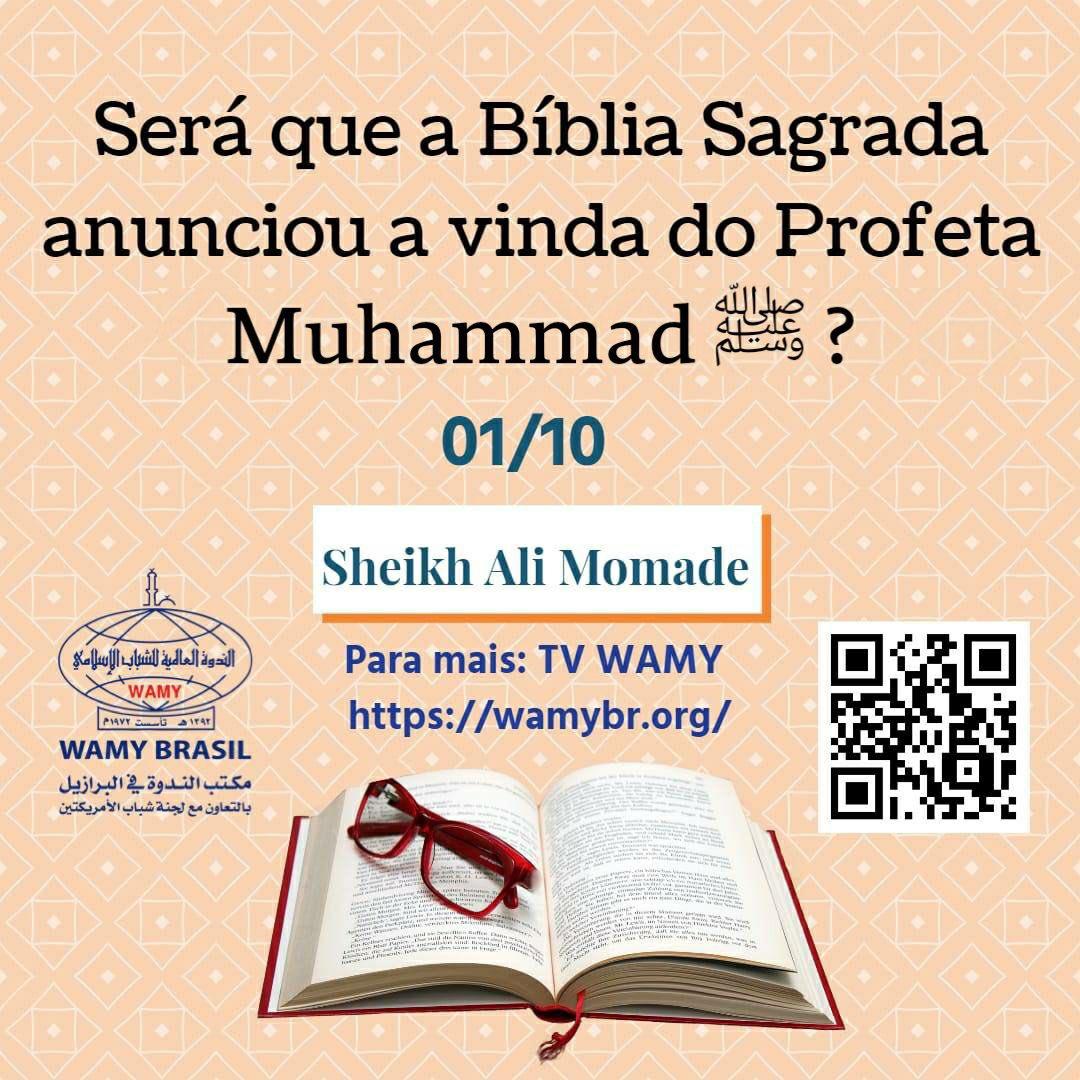 Será que a Bíblia Sagrada anunciou a vinda do Profeta Muhammad (ﷺ)? 01/10