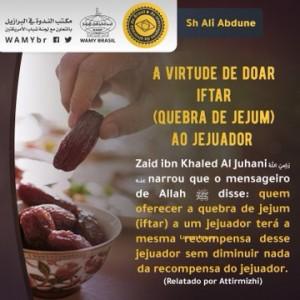 A virtude de doar iftar (quebra de jejum) ao jejuador