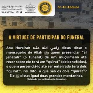 A virtude de participar do funeral