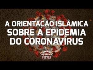 A Orientação Islâmica sobre a Epidemia do Coronavírus
