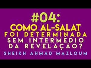 Como Al Salat foi determinada sem intermédio da revelação?