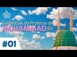 Evidências da Profecia de Muhammad (S) - 1