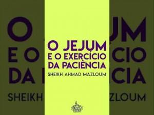 O JEJUM E O EXERCÍCIO DA PACIÊNCIA