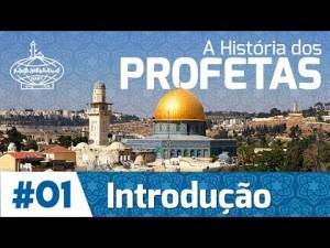 A História dos Profetas: INTRODUÇÃO