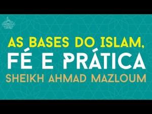 As Bases do Islam, Fé e Prática