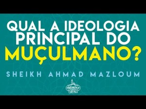 Qual a ideologia principal do muçulmano?