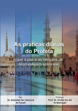 As práticas diárias do Profeta