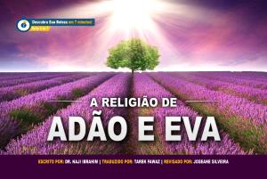 A Religião de Adão e Eva